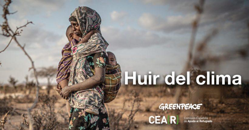 CEAR y Greenpeace alertan de que la crisis climática forzará a huir cada vez a más personas – ES